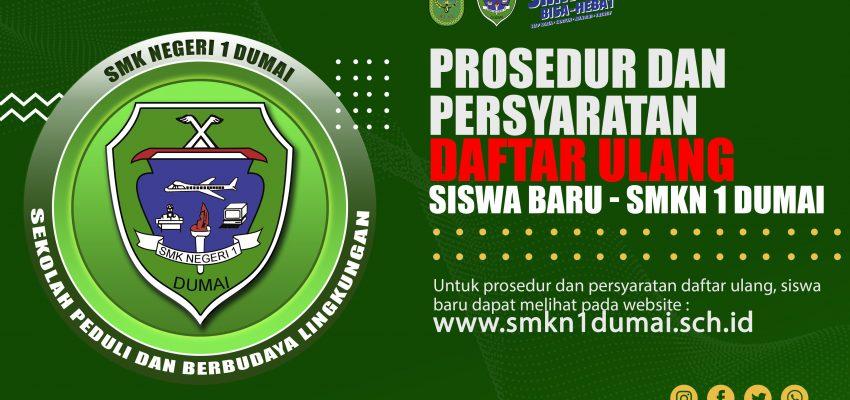Prosedur dan persyaratan Daftar Ulang Siswa Baru SMK N 1 Dumai